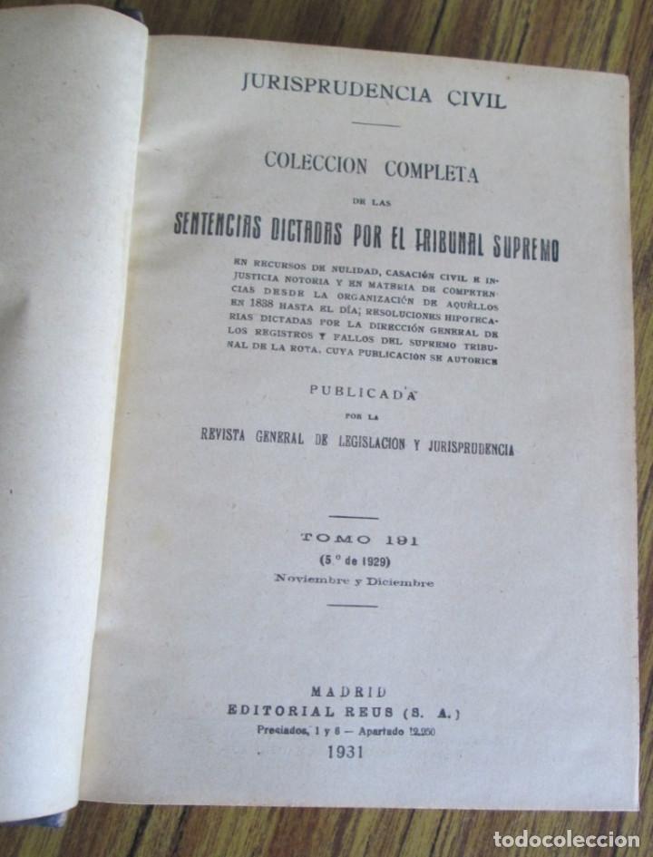 Libros antiguos: Jurisprudencia civil Colección completa de las Sentencias dictadas por tribunal supremo 1929 - Foto 3 - 156564518
