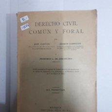 Libros antiguos: 11554 - DERECHO CIVIL COMUN Y FORAL . Lote 156805022