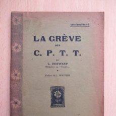 Libros antiguos: LA GRÈVE DES CHEMINS DE FER, PAR LÉOPOLD DESWAEF (PRÉFACE DE JOSEPH WAUTERS). Lote 156892586
