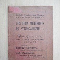 Libros antiguos: LES DEUX MÉTHODES DU SYNDICALISME. Lote 156892914