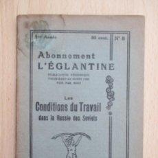 Libros antiguos: LES CONDITIONS DU TRAVAIL DANS LA RUSSIE DES SOVIETS. Lote 156897058