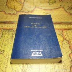 Libros antiguos: DERECHO DEL MERCADO FINANCIERO. FERNANDO ZUNZUNEGUI. MARCIAL PONS 1997.. Lote 157925814