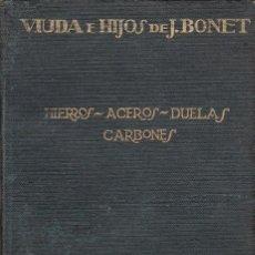 Libros antiguos: LIBRO 10X15 VIUDA E HIJOS DE J. BONET TARRAGONA 20 IMAGENES + HOJAS CON PRECIOS ETC.. Lote 157938914