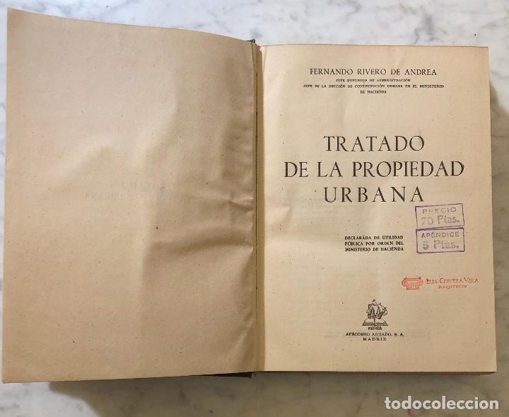 Libros antiguos: TRATADO DE LA PROPIEDAD URBANA(30€) - Foto 2 - 158159410