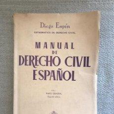 Libros antiguos: LIBRO MANUAL DERECHO CIVIL ESPAÑOL - AÑO 1957 - SEGUNDA EDICION VOL. 1 - DIEGO ESPIN . Lote 158471062