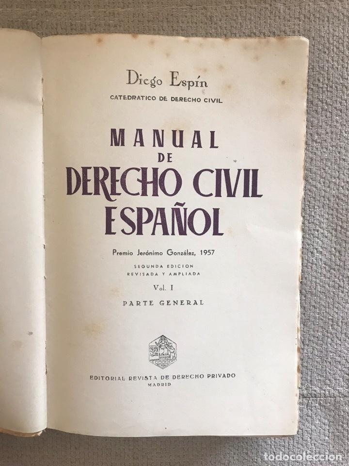 Libros antiguos: LIBRO MANUAL DERECHO CIVIL ESPAÑOL - AÑO 1957 - SEGUNDA EDICION VOL. 1 - DIEGO ESPIN - Foto 2 - 158471062