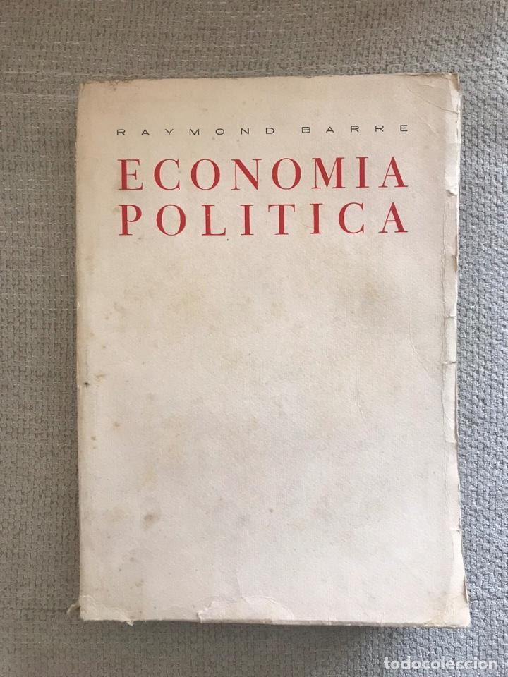 LIBRO ECONOMIA POLITICA - TOMO II EDICIONES ABRIL - RAYMOND BARRE (Libros Antiguos, Raros y Curiosos - Ciencias, Manuales y Oficios - Derecho, Economía y Comercio)