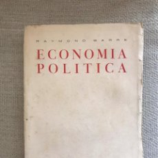Libros antiguos: LIBRO ECONOMIA POLITICA - TOMO I EDICIONES ABRIL - RAYMOND BARRE. Lote 158472442