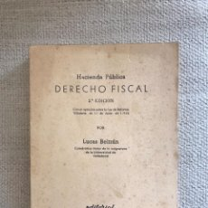 Libros antiguos: LIBRO HACIENDA PUBLICA DERECHO FISCAL - SEGUNDA EDICION - EDITORIAL LEX NOVA - LUCAS BELTRAN. Lote 158472838