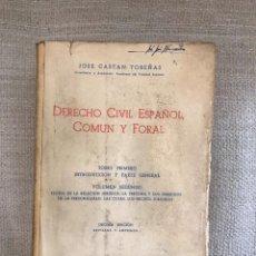 Libros antiguos: LIBRO DERECHO CIVIL ESPAÑOL COMUN Y FORAL - AÑO 1963 DECIMA EDICION - TOMO I VOL. II - JOSE CASTAN. Lote 158473286