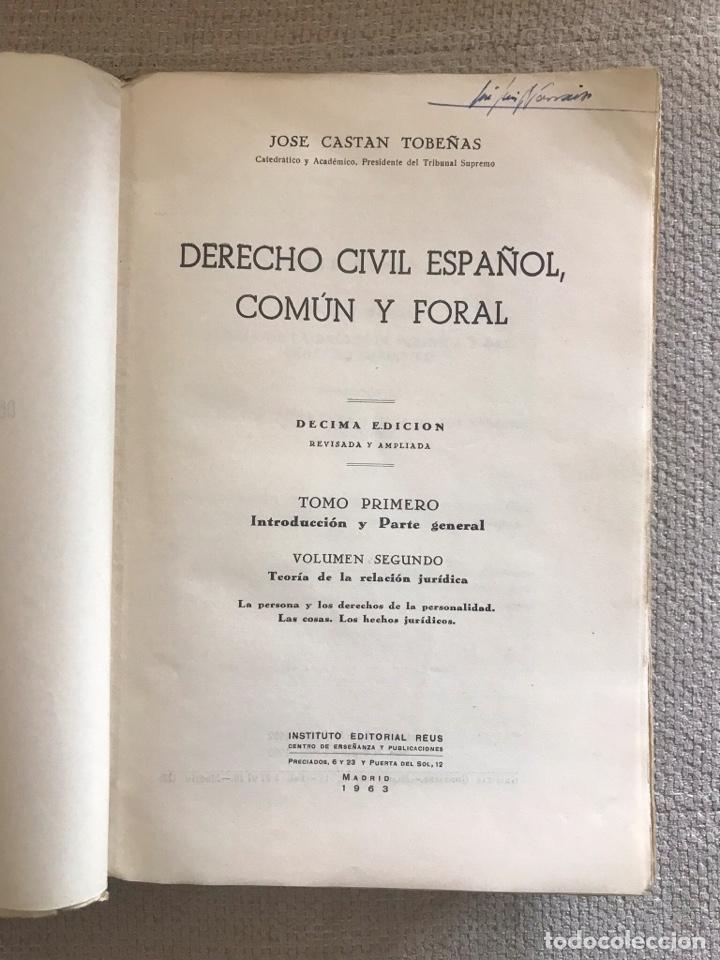 Libros antiguos: LIBRO DERECHO CIVIL ESPAÑOL COMUN Y FORAL - AÑO 1963 DECIMA EDICION - TOMO I VOL. II - JOSE CASTAN - Foto 2 - 158473286