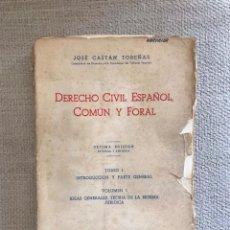 Libros antiguos: LIBRO DERECHO CIVIL ESPAÑOL COMUN Y FORAL - AÑO 1962 DECIMA EDICION - TOMO I VOL. I - JOSE CASTAN. Lote 158473458