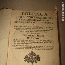 Libros antiguos: CASTILLO DE BOVADILLA, POLITICA PARA CORREGIDORES Y SR DE VASALLOS EN TIEMPO DE PAZ Y DE GUERRA,1775. Lote 159362878