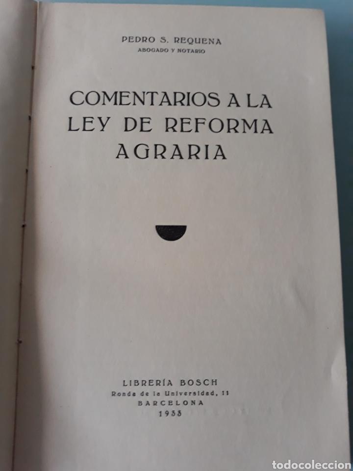 Libros antiguos: Requena. Ley de la reforma agraria - Foto 3 - 160029880