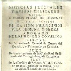 Libros antiguos: 3811.- NOTICIAS JUDICIALEA Y AVISOS MILITARES POR FCO DE VILADEMUNT Y SERRA-SOBRE 1778. Lote 160092662