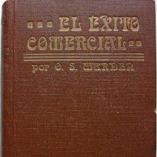 Libros antiguos: EL EXITO COMERCIAL POR ORISON SWETT MARDEN. Lote 160175222