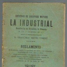 Libros antiguos: REGLAMENTO DE LA SOCIEDAD DE SOCORROS MUTUOS LA INDUSTRIAL. AÑO 1921. (MENORCA.9.7). Lote 160269378