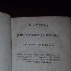 Libros antiguos: ELEMENTA JURIS NATURAE ET GENTIUM - 2 TOMOS EN 1 VOLUMEN - 1822. Lote 160480286