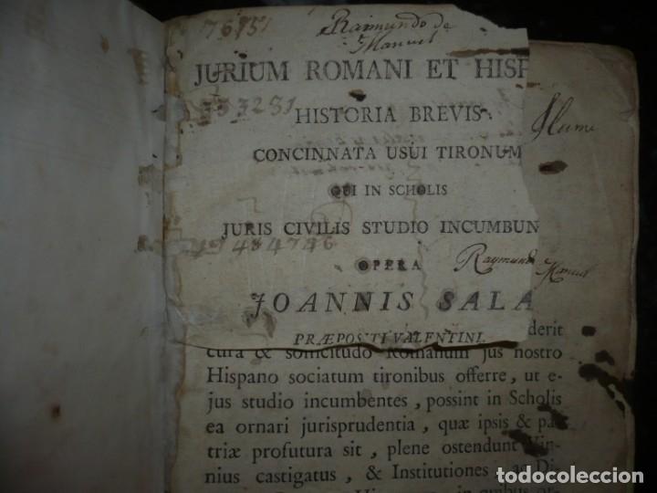Libros antiguos: JURIS ROMANI HISTORIA -INSTITUTIONES ROMANO-HISPANAE JOANNIS SALA 1895 VALENTIAE - Foto 8 - 160646762