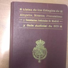 Libros antiguos: LISTA COLEGIOS GUIA JUDICIAL MADRID 1929 ABOGADOS. Lote 160960258