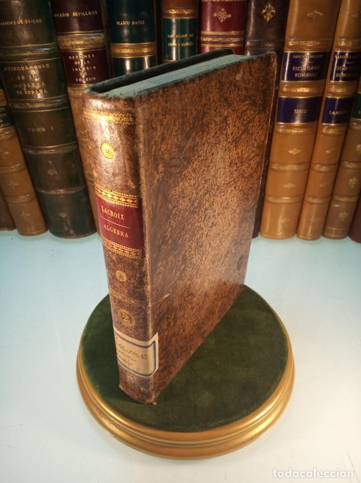 CURSO COMPLETO ELEMENTAL DE MATEMÁTICAS PURAS - TOMO II - ALGEBRA - MADRID - 1840 - (Libros Antiguos, Raros y Curiosos - Ciencias, Manuales y Oficios - Derecho, Economía y Comercio)