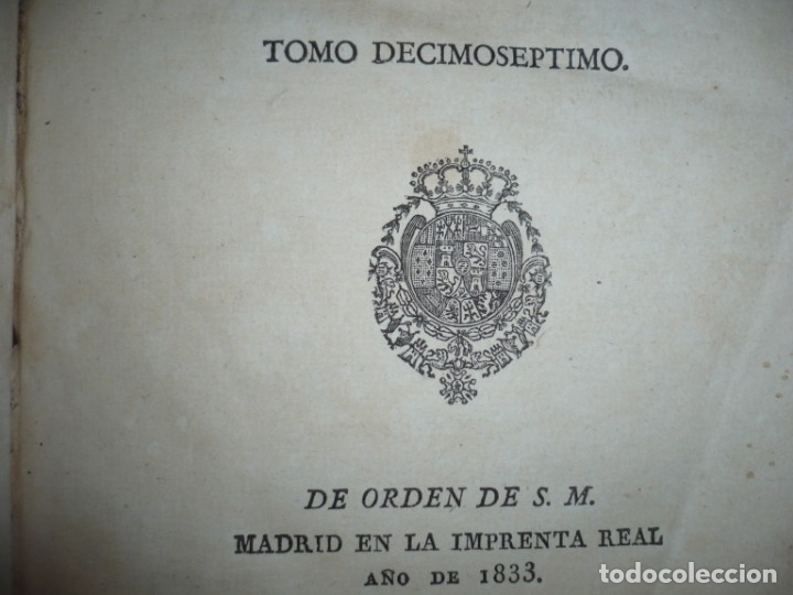 Libros antiguos: DECRETOS DEL REY DON FERNANDO VII Y LA REINA JOSEF MARIA DE NIEVA 1833 MADRID TOMO. 17 - Foto 4 - 162122794