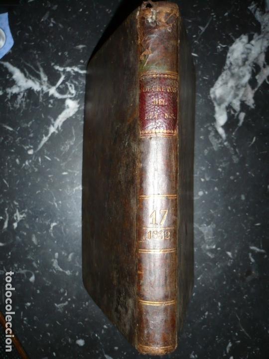 DECRETOS DEL REY DON FERNANDO VII Y LA REINA JOSEF MARIA DE NIEVA 1833 MADRID TOMO. 17 (Libros Antiguos, Raros y Curiosos - Ciencias, Manuales y Oficios - Derecho, Economía y Comercio)