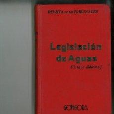 Libros antiguos: LEGISLACIÓN DE AGUAS. LEY DE 13 DE JUNIO DE 1879. MADRD, 1935.. Lote 162566102