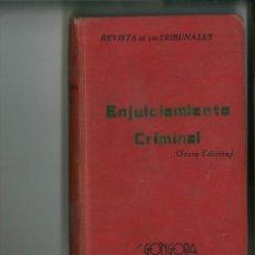 Libros antiguos: LEY DE ENJUICIAMIENTO CRIMINAL. MADRID, 1923.. Lote 162566490