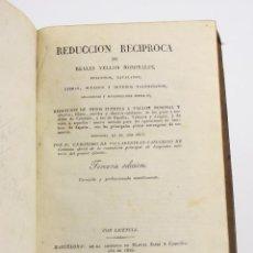 Libros antiguos: REDUCCIÓN RECÍPROCA DE REALES VELLON NOMINALES, 1826, GERONIMO DE VILLABERTRAN, BARCELONA. 22X15,5CM. Lote 162702222