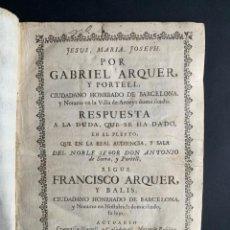 Libros antiguos: 1752 - PLEITO CATALUÑA - DERECHO - ARENYS DE MAR - BARCELONA - FAMILIA ARQUER. Lote 163828602