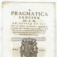 Libros antiguos: [CASA DE MONEDA DE SEGOVIA. PALMA, 1772] CARLOS III. PRAGMATICA SANCION DE S.M. EN FUERZA DE LEY,.... Lote 164219282