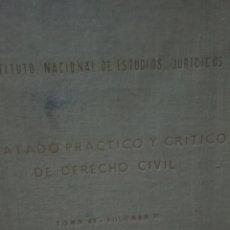 Libros antiguos: TRATADO PRACTICO Y CRITICO DE DERECHO CIVIL-TOMO 43.VOLUMEN II-ANTONIO GULLON BALLESTEROS. Lote 164625642
