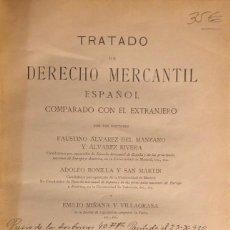 Libros antiguos: TRATADO DE DERECHO MERCANTIL. FAUSTINO ALVAREZ DEL MANZANO. TOMO I. MADRID, 1915.. Lote 165232530