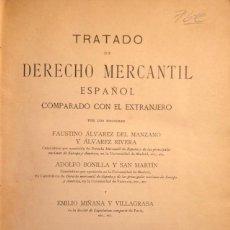 Libros antiguos: TRATADO DE DERECHO MERCANTIL TOMO II. FAUSTINO ALVAREZ DEL MANZANO. LIBRERIA GENERAL VICTORIANA. . Lote 165370302
