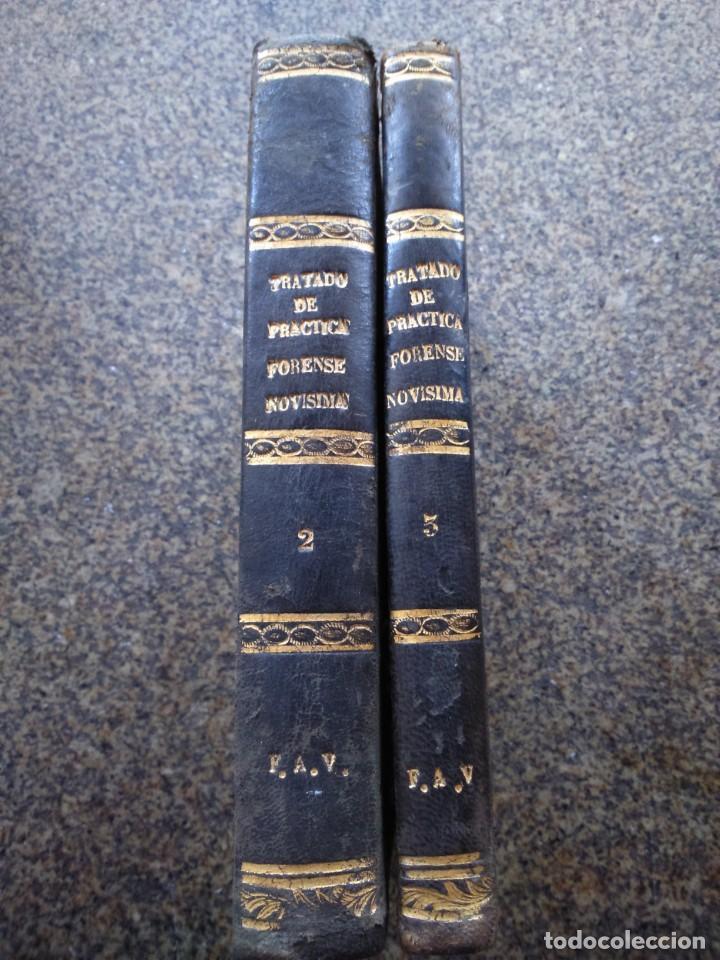 Libros antiguos: TRATADO DE PRACTICA FORENSE NOVISIMA -- TOMO 2 Y 3 -- MARIANO NOUGUES SECALL -- MADRID 1857 -- - Foto 2 - 165447666