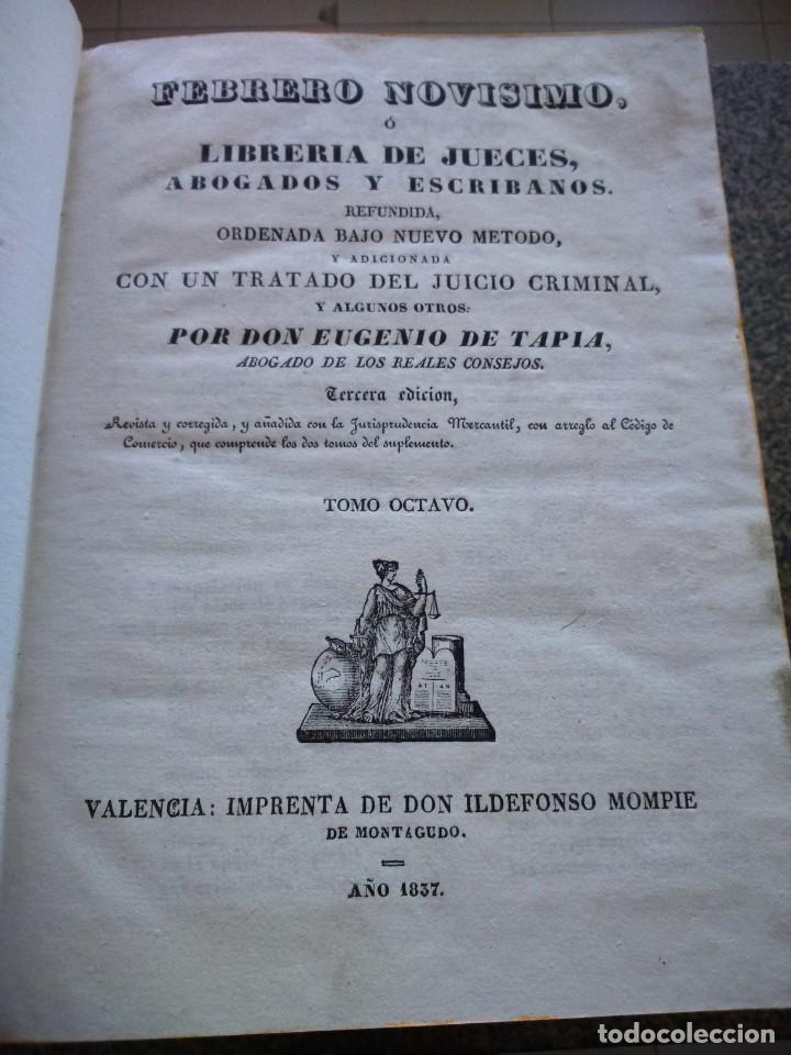 FEBRERO NOVISIMO O LIBRERIA DE JUECES, ABOGADOS Y ESCRIBANOS - EUGENIO DE TAPIA - 3ª EDICION 1837 -- (Libros Antiguos, Raros y Curiosos - Ciencias, Manuales y Oficios - Derecho, Economía y Comercio)