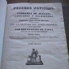 Libros antiguos: FEBRERO NOVISIMO O LIBRERIA DE JUECES, ABOGADOS Y ESCRIBANOS - EUGENIO DE TAPIA - 3ª EDICION 1837 --. Lote 165456434