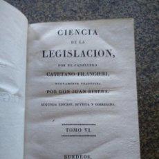 Libros antiguos: CIENCIA DE LA LEGISLACION POR EL CABALLERO CAYETANO FILANGIERI - TOMO 4 / 5 / 6 -- 1823 -- 2ª EDICI. Lote 165655026