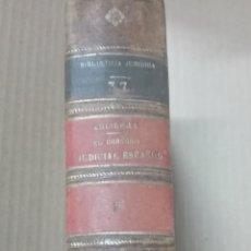 Libros antiguos: ENRIQUE AGUILERA -EL DERECHO JUDICIAL ESPAÑOL-1923- . Lote 167581704