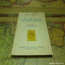 Libros antiguos: LA CIENCIA EUROPEA DEL DERECHO PENAL EN LA ÉPOCA DEL HUMANISMO. FEDERICO SCHAFFSTEIN. I.E.P. 1957.. Lote 167791284