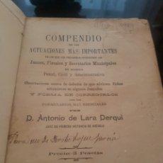 Libros antiguos: COMPENDIO DE LAS ACTUACIONES MÁS IMPORTANTES JUECES Y FISCALES 1903. Lote 167803720