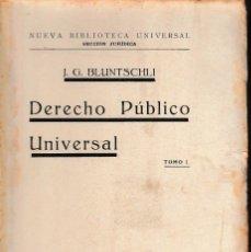 Libros antiguos: DERECHO PÚBLICO UNIVERSAL 2 VOLS. (BLUNTSCHLI. ED. DE 1917) SIN USAR. Lote 167879352