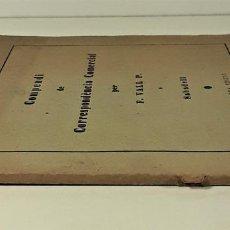 Libros antiguos: COMPENDI DE CORRESPONDÈNCIA COMERCIAL. F. VALL P. SABADELL. SIGLO XX.. Lote 168025276