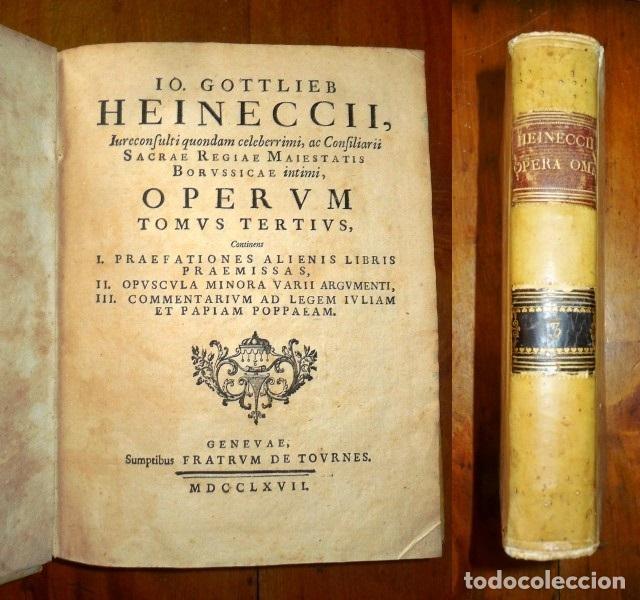 Libros antiguos: HEINECCIUS, Iohann Gottlieb. Opera Omnia. - Genevae : Sumptibus Fratrum de Tournes, 1765-1771 - Foto 3 - 168048040