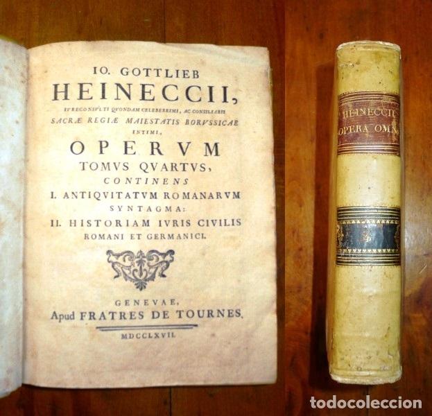 Libros antiguos: HEINECCIUS, Iohann Gottlieb. Opera Omnia. - Genevae : Sumptibus Fratrum de Tournes, 1765-1771 - Foto 4 - 168048040