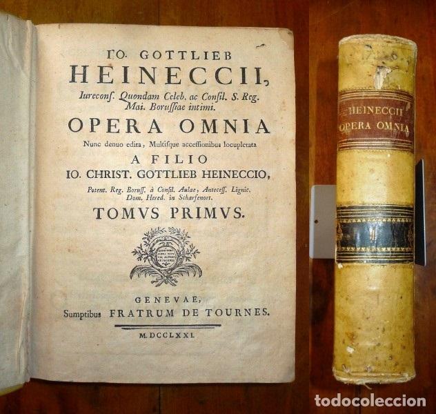 Libros antiguos: HEINECCIUS, Iohann Gottlieb. Opera Omnia. - Genevae : Sumptibus Fratrum de Tournes, 1765-1771 - Foto 6 - 168048040