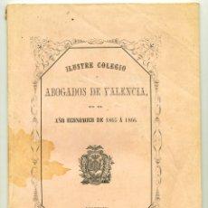 Libros antiguos: ILUSTRE COLEGIO DE ABOGADOS DE VALENCIA. 1865. Lote 168002180