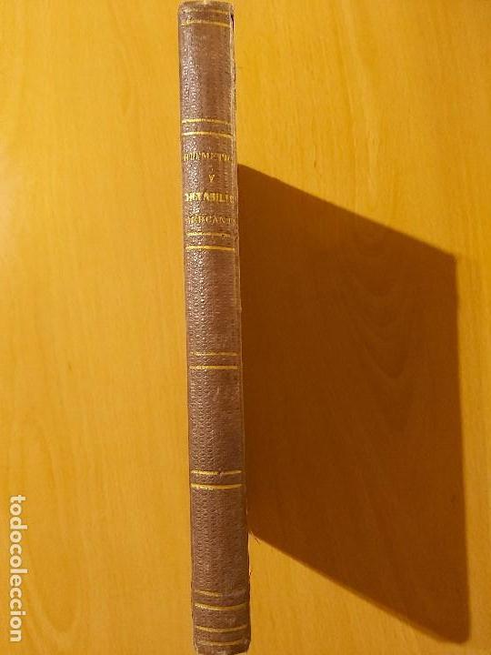 Libros antiguos: Tratado Teórico-Práctico de Aritmética y Contabilidad Mercantil. Don Manuel de la Paliza (1872) - Foto 5 - 168104860