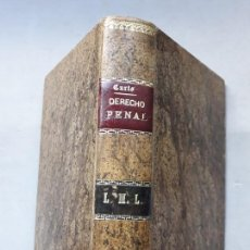 Libros antiguos: ELEMENTOS DE DERECHO PENAL. AÑO 1897.. Lote 168106520
